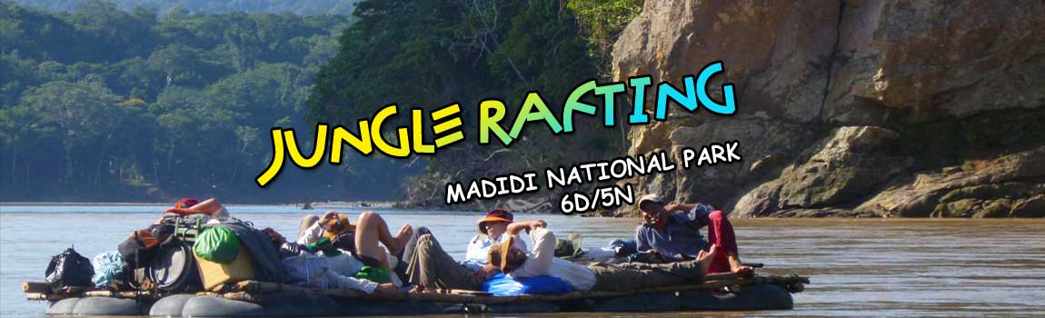 Jungle Rafting to Rurrenabaque – Madidi 6d/5n